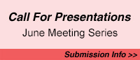 Call for Presentations for June Meeting Series