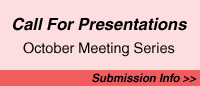 Call for Presentations for October Meeting Series